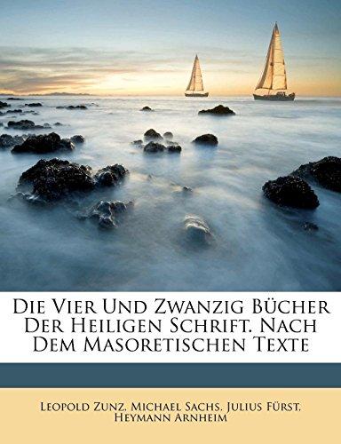 9781174641657: Die vier und zwanzig Bücher der heiligen Schrift. Nach dem masoretischen Texte.