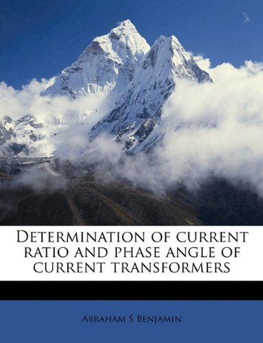 9781174809897: Determination of Current Ratio and Phase Angle of Current Transformers