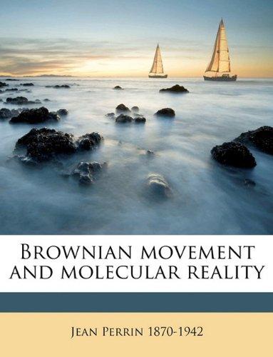 9781174821707: Brownian movement and molecular reality