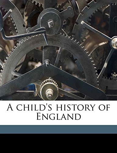 9781174832444: A child's history of England