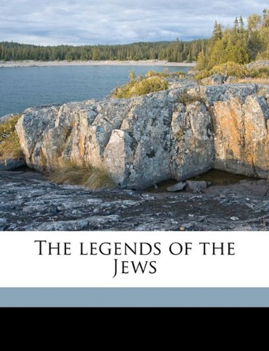 9781174902031: The legends of the Jews Volume 2