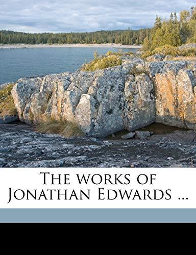 9781174972300: The works of Jonathan Edwards ... Volume v.2