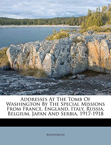 Addresses At The Tomb Of Washington By