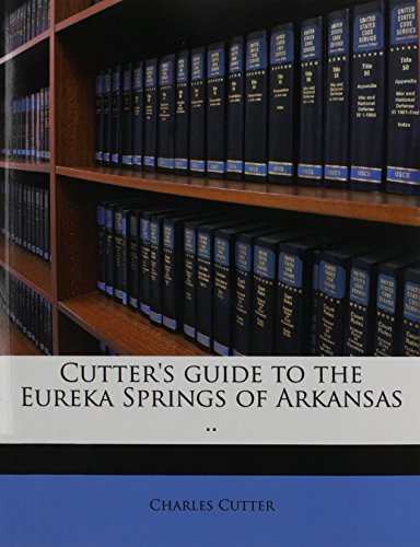 9781175081360: Cutter's guide to the Eureka Springs of Arkansas ..
