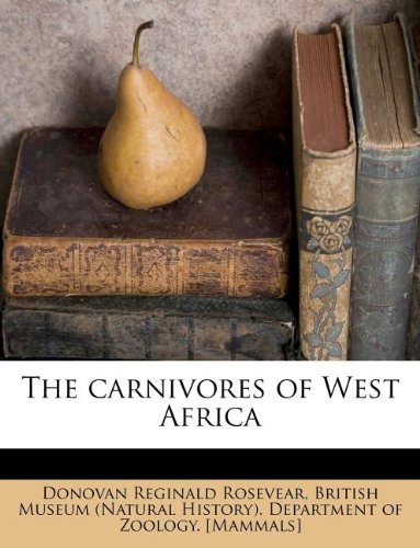 9781175100306: The carnivores of West Africa Volume N/A