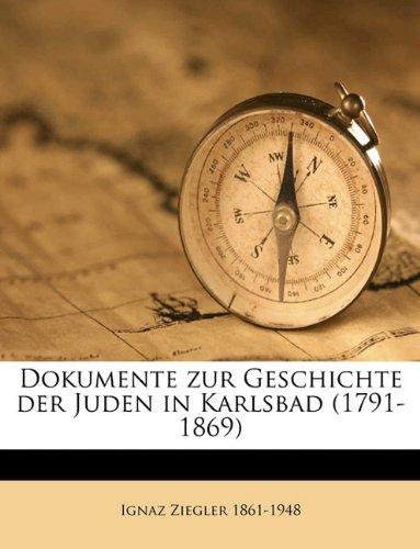 9781175132079: Dokumente Zur Geschichte Der Juden in Karlsbad (1791-1869)