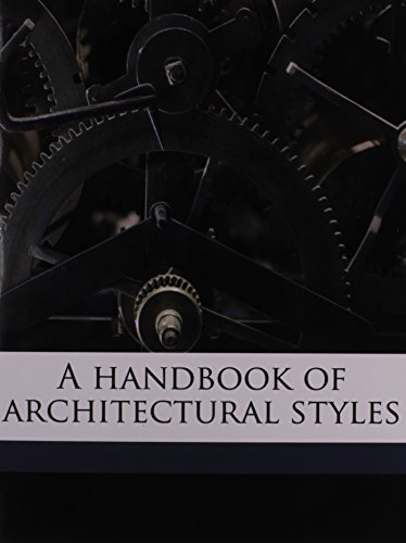 9781175183538: A handbook of architectural styles