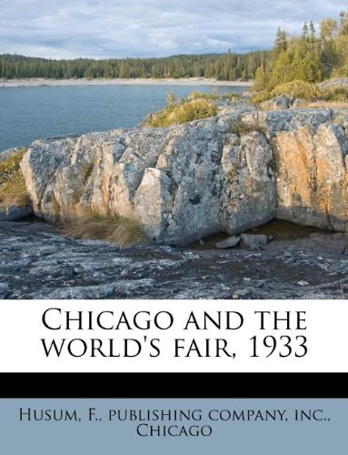 9781175203748: Chicago and the world's fair, 1933
