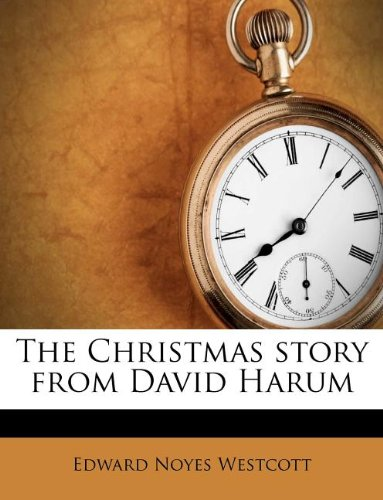 9781175247780: The Christmas story from David Harum
