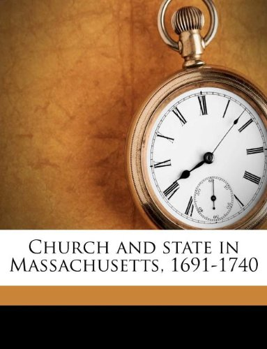 9781175259219: Church and state in Massachusetts, 1691-1740