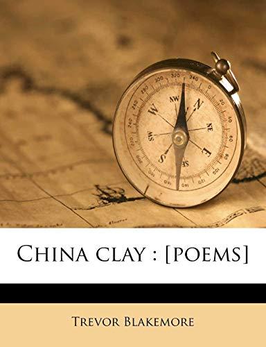 9781175263889: China clay: [poems]