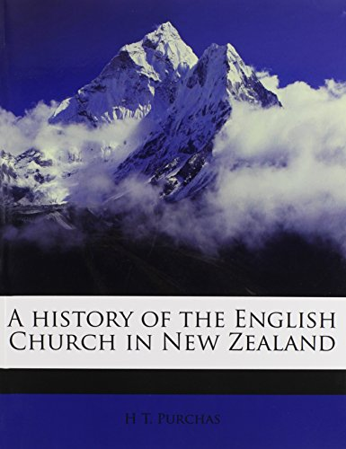 9781175269461: A history of the English Church in New Zealand
