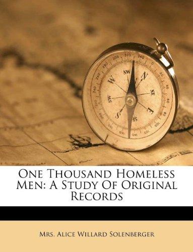9781175287663: One Thousand Homeless Men: A Study Of Original Records