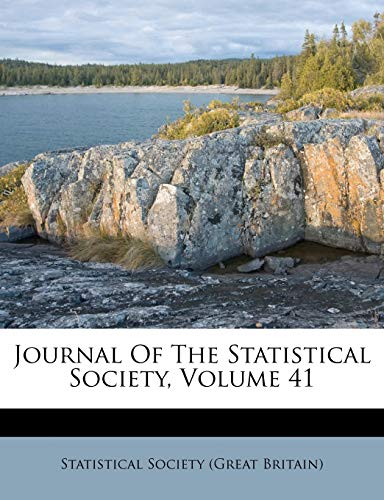 9781175319951: Journal Of The Statistical Society, Volume 41