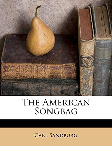 9781175337771: The American Songbag