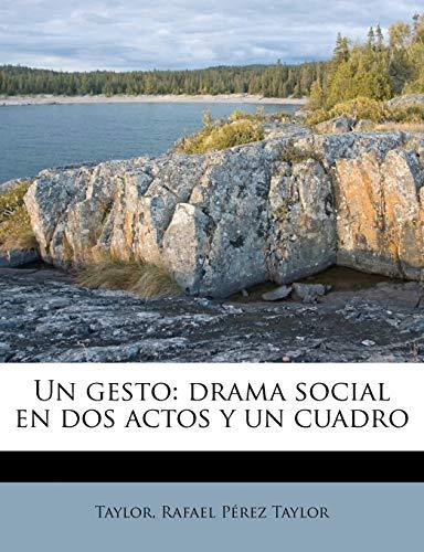9781175344953: Un gesto: drama social en dos actos y un cuadro (Spanish Edition)