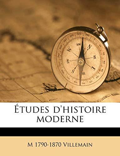 9781175403186: Etudes D'Histoire Moderne