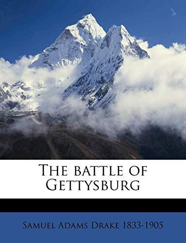 9781175461810: The battle of Gettysburg