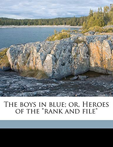 9781175483386: The boys in blue; or, Heroes of the