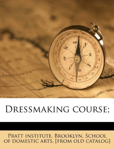 9781175510686: Dressmaking course;