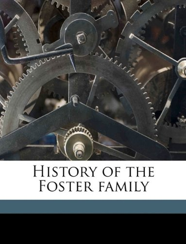 9781175562463: History of the Foster family