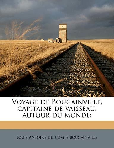 9781175576965: Voyage de Bougainville, capitaine de vaisseau, autour du monde (French Edition)
