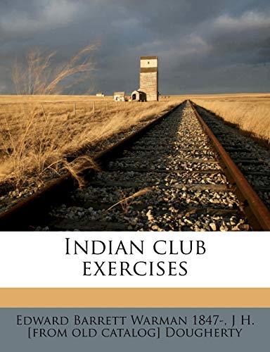 9781175591951: Indian club exercises