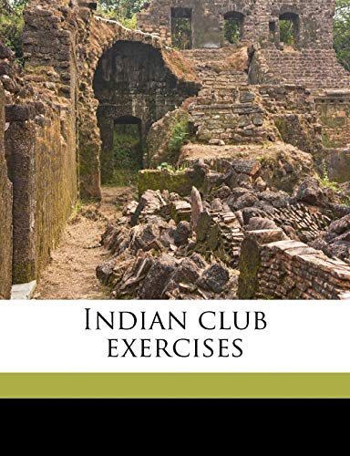 9781175591975: Indian Club Exercises