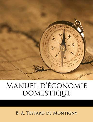 9781175606136: Manuel d'économie domestique (French Edition)