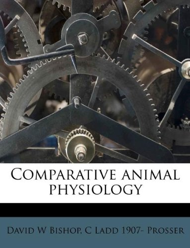 9781175673954: Comparative animal physiology