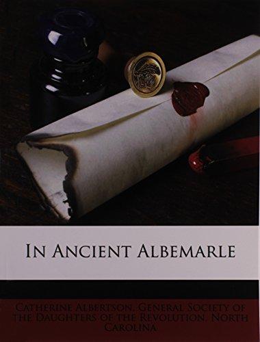 9781175777256: In Ancient Albemarle