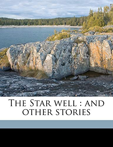 The Star well: and other stories pbl,