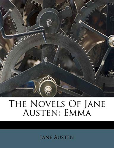 The Novels Of Jane Austen: Emma (1175824070) by Jane Austen