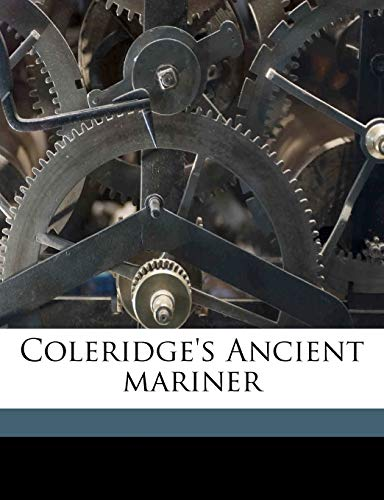 9781175911674: Coleridge's Ancient mariner