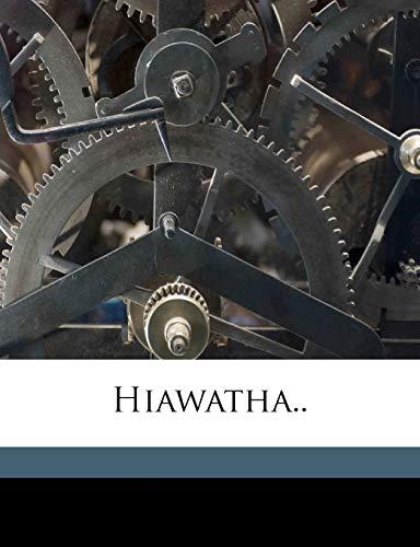 9781175931177: Hiawatha..