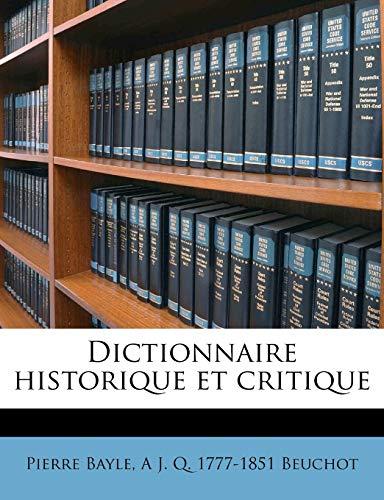 9781176044609: Dictionnaire Historique Et Critique