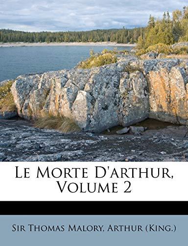 9781176053984: Le Morte D'arthur, Volume 2