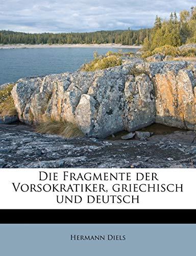 9781176067011: Die Fragmente der Vorsokratiker, Griechisch und Deutsch, Dritter Band