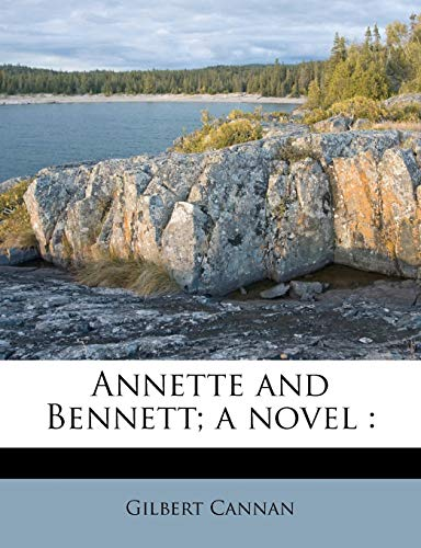 9781176192966: Annette and Bennett; a novel