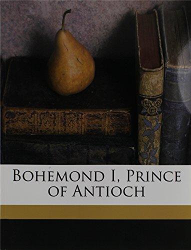 9781176218697: Bohemond I, Prince of Antioch