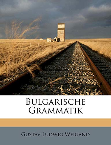 9781176231702: Bulgarische Grammatik (German Edition)
