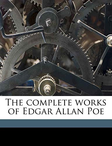 9781176268166: The complete works of Edgar Allan Poe Volume 1