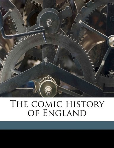 9781176269910: The comic history of England