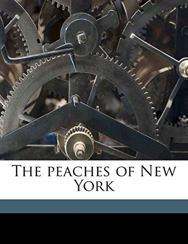 9781176306745: The peaches of New York