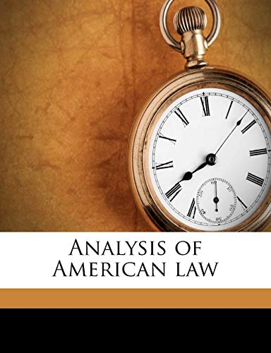 9781176309357: Analysis of American law