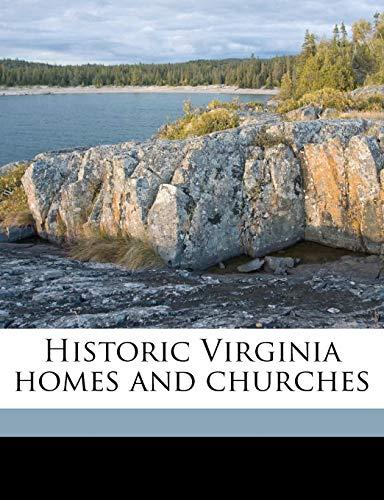 9781176329546: Historic Virginia homes and churches