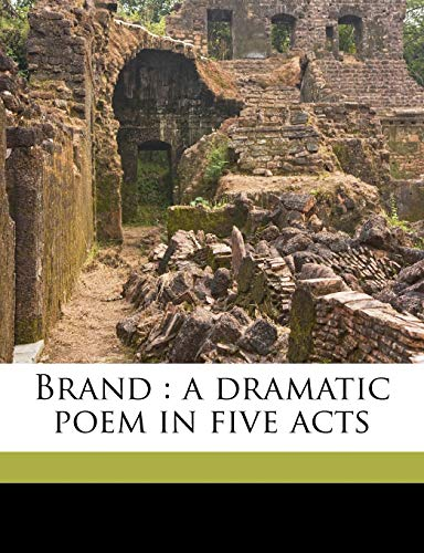 9781176384156: Brand: a dramatic poem in five acts