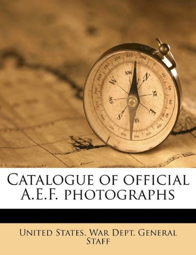 9781176409569: Catalogue of official A.E.F. photographs