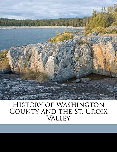 History of Washington County and the St.