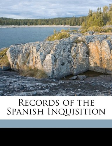 9781176425330: Records of the Spanish Inquisition
